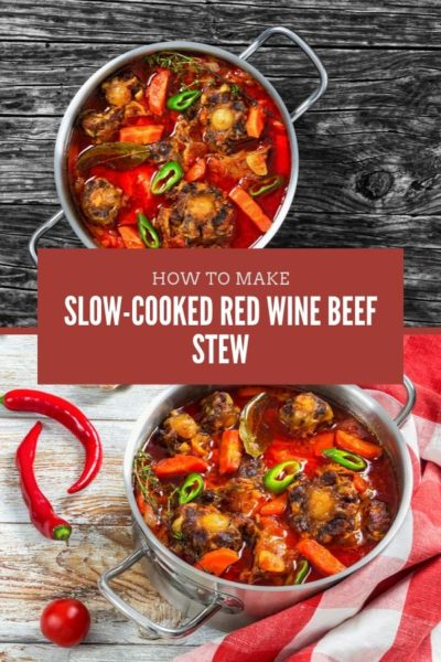 slow cooked red wine beef stew
