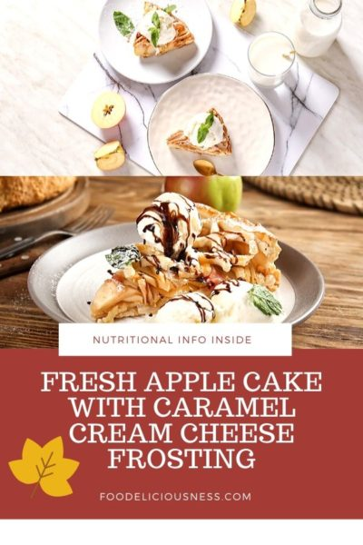 fresh apple cake with caramel cream cheese frosting