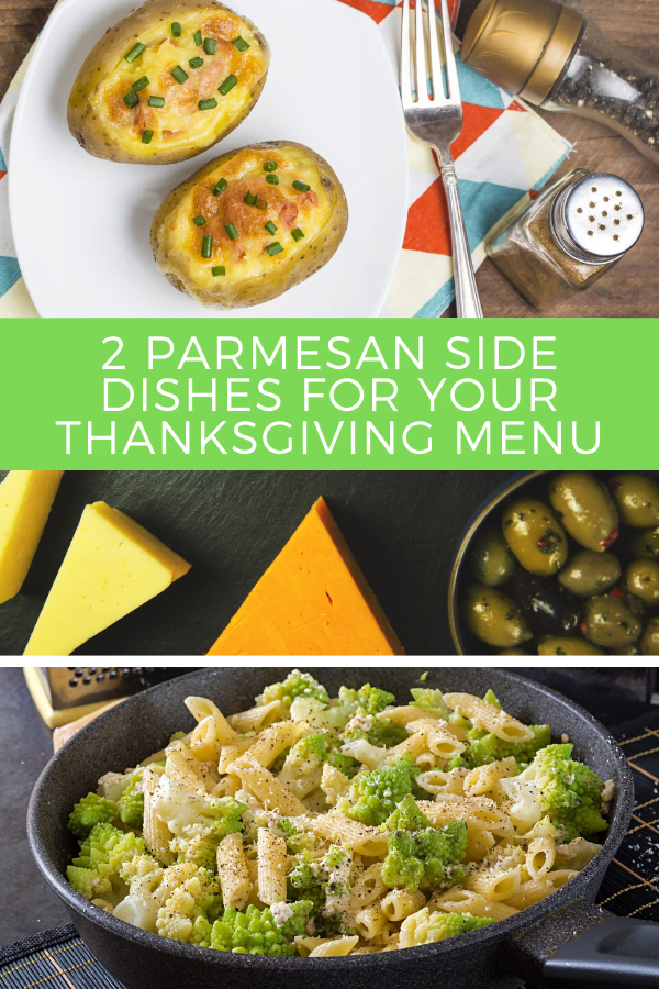 2 Parmesan Side Dishes for Your Thanksgiving Menu pin