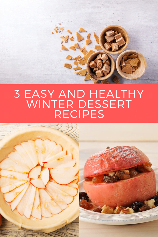 3 Easy and Healthy Winter Dessert Recipes pin