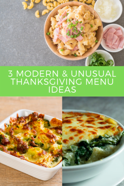 3 Modern Unusual Thanksgiving Menu Ideas pin