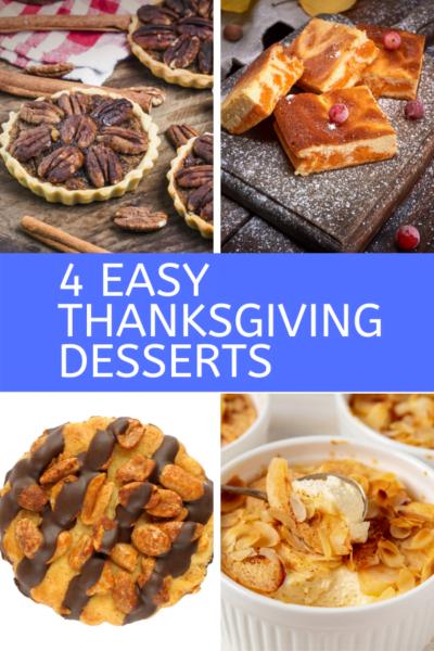 4 Easy Thanksgiving Desserts pin