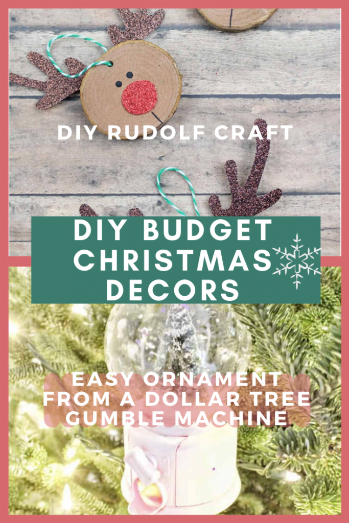 DIY Rudolf and Ornament from dollar tree gumball machine