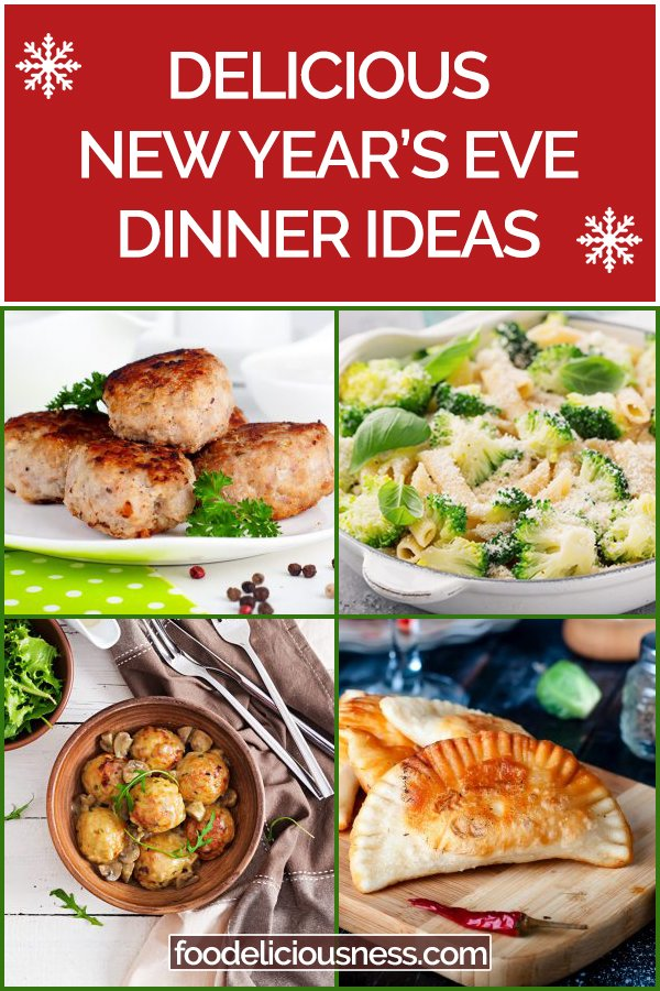 Delicious New Years Eve Dinner Ideas