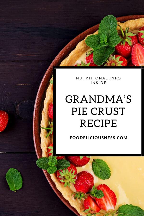 Grandma's Pie Crust Recipe