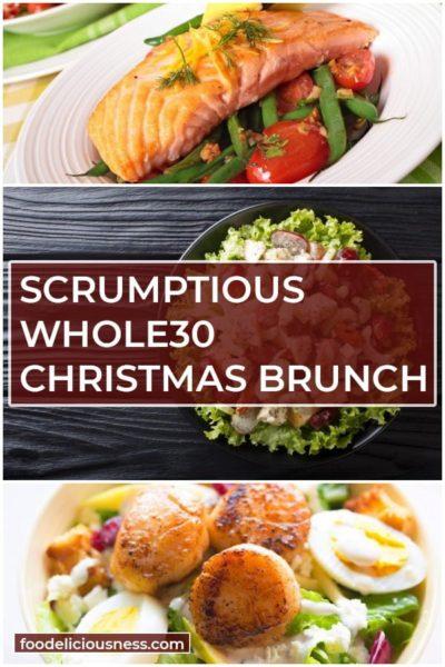Scrumptious Whole30 Christmas Brunch