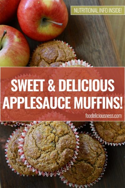 Sweet Delicious Applesauce Muffins Nutritional Pin