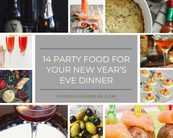 14 Party Food For Your New Year's Eve Dinner featured