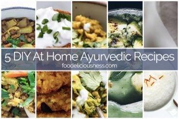 5 DIY Ayurvedic Recipes