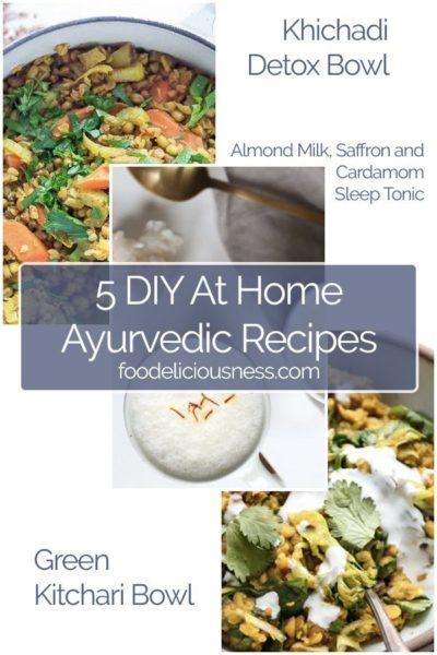 5 DIY Ayurvedic Recipes Pin 2