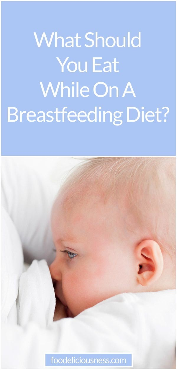 Breastfeeding Diet Dos and Donts