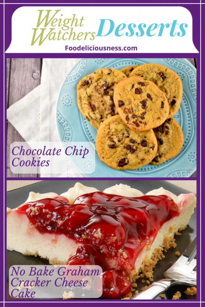 Chocolate Chip Cookies and No Bake Graham CrackerCake