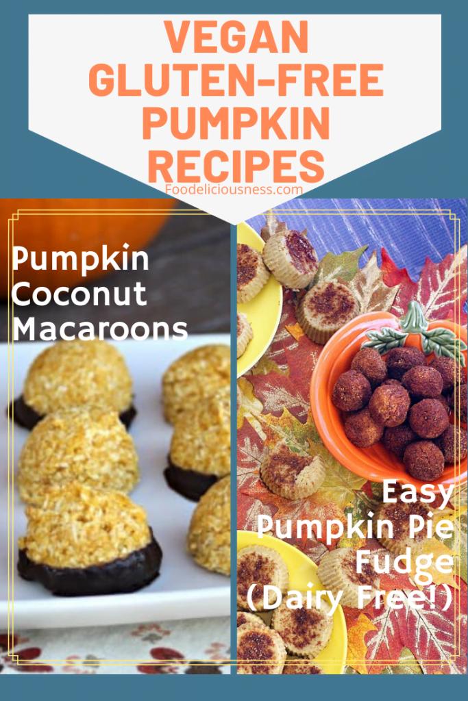 Coconut Pumpkin Macaroons and Easy Pumpkin Pie Fudge