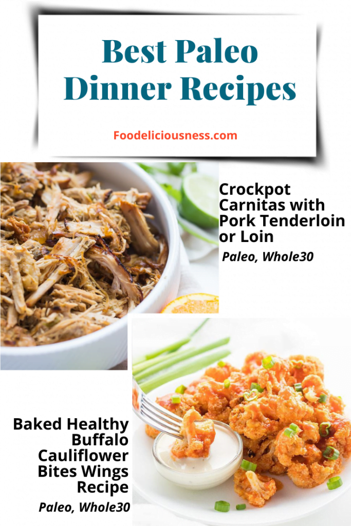 Crockpot Carnitas with Pork Tenderloin or Loin and Baked Healthy Buffalo Cauliflower Bites Wings Recipe