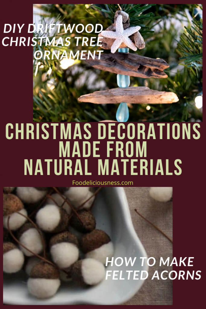DIY Driftwood Christmas Tree Ornament and How to make Felted Acorns