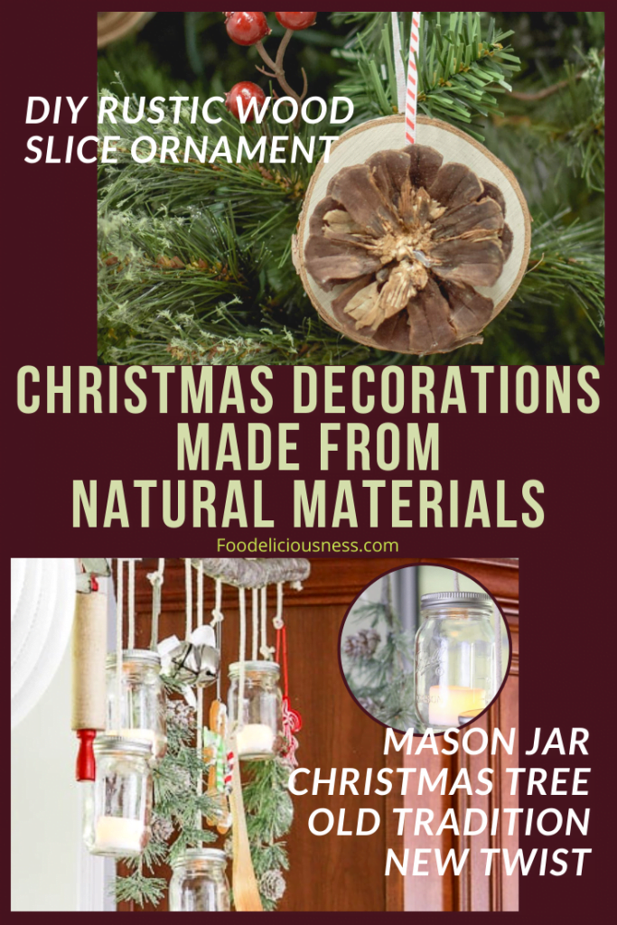 DIY Rustic Wood Slice and Mason Jar Christmas Tree Old Tradition New Twist