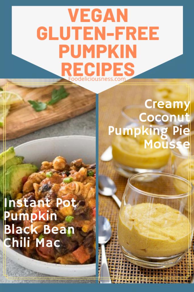 Instant Pot Pumpkin Blk Bean Chili Mac and Cocunut Pumpkin Pie Mousse
