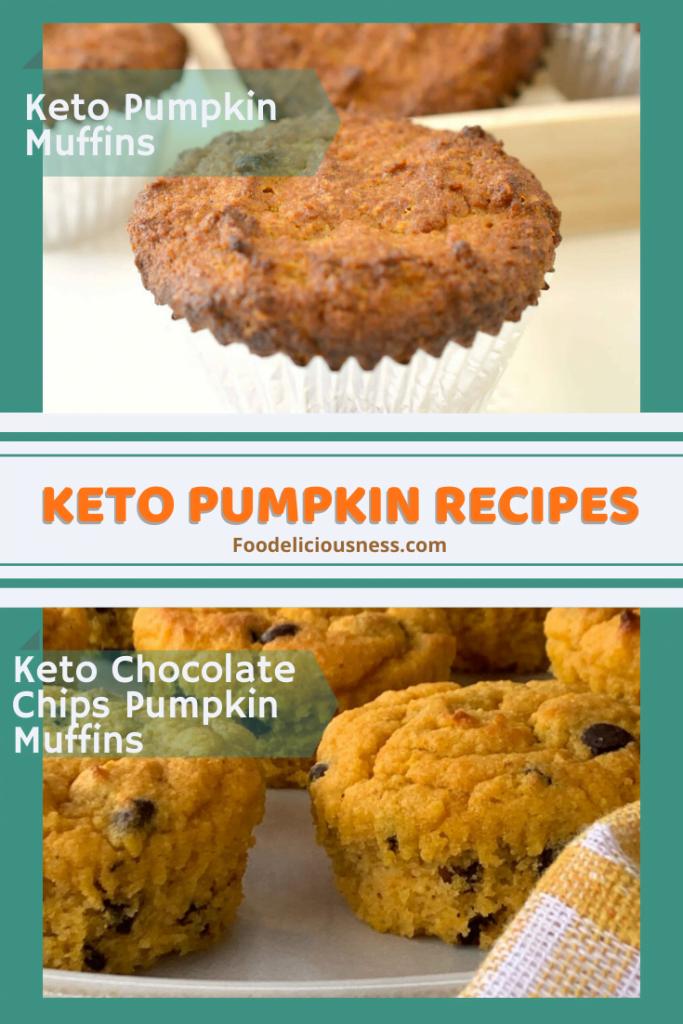 Keto Pumpkin Muffins and Keto Chocolate Chip Pumpkin Muffins