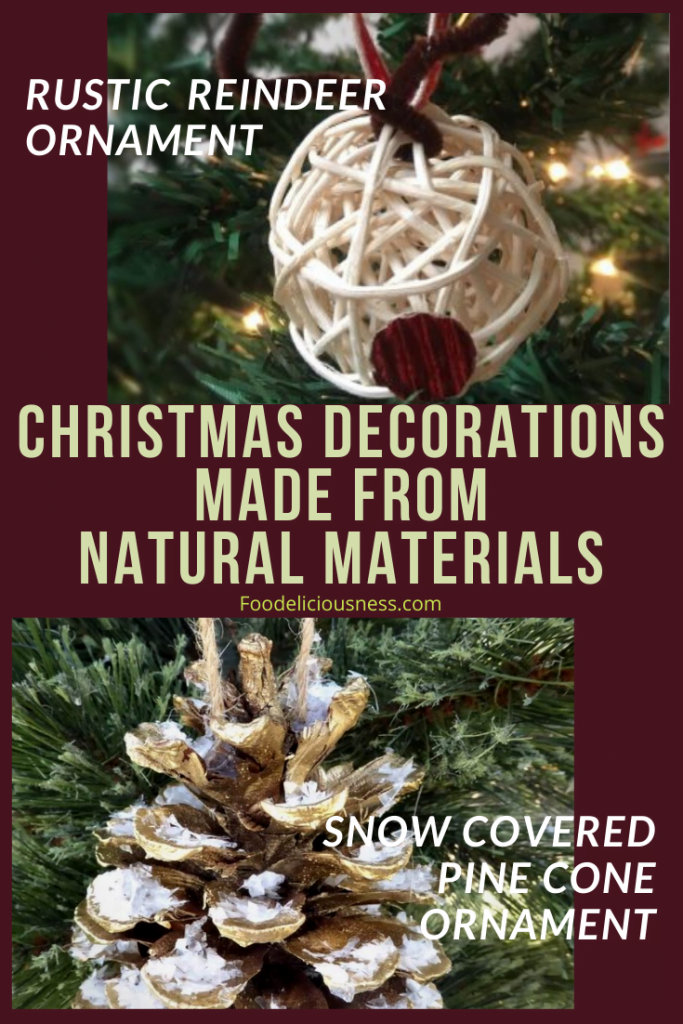 Rustic Reindeer Ornament and DIY Snow covered Pine Cone Ornament
