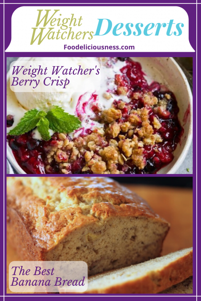 Weight Watchers Berry Crisp and the Best Banana Bread