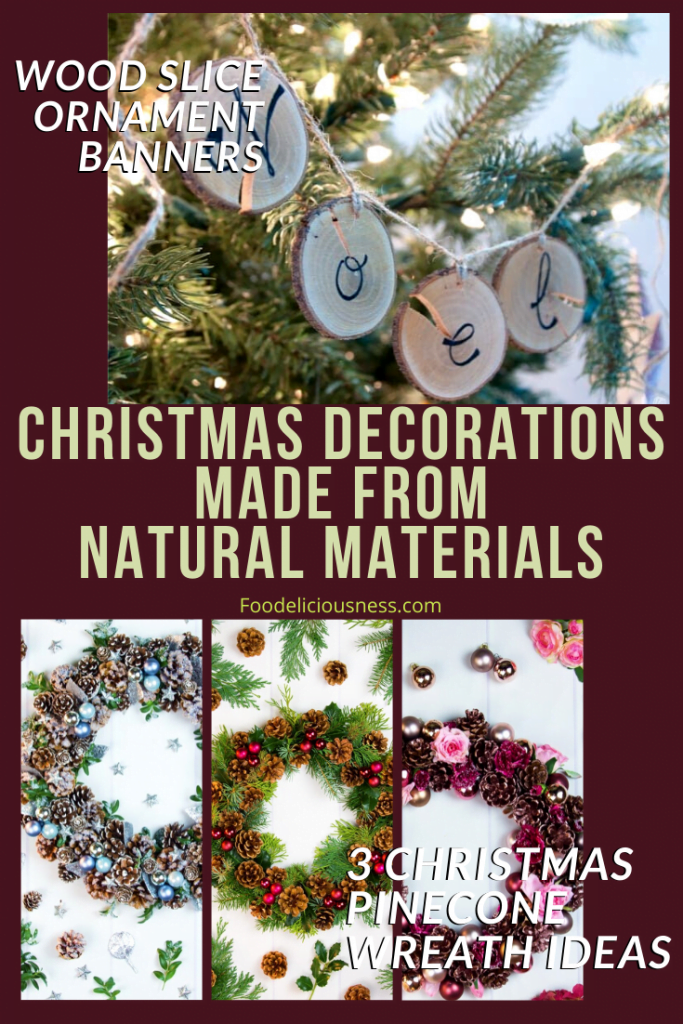 Wood Slice Ornament Banners and 3 Christmas Pine Cone Wreath Ideas