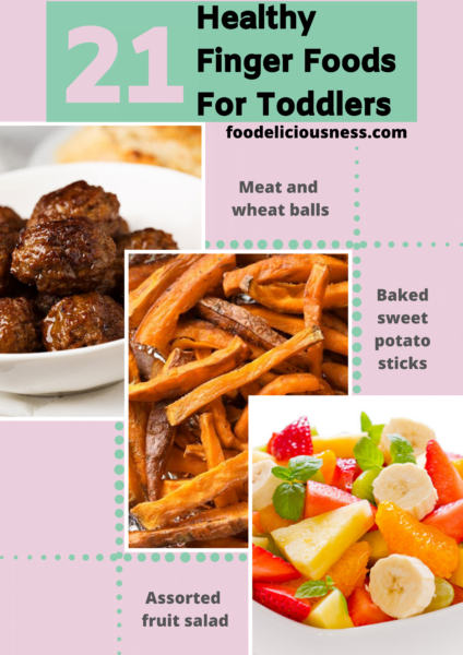21 healthy finger foods for toddlers 10