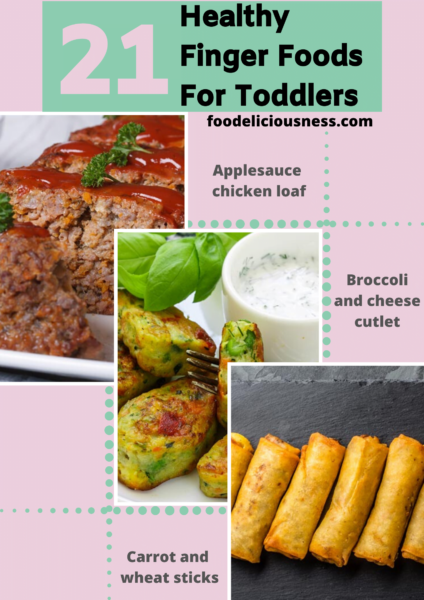 21 healthy finger foods for toddlers 13
