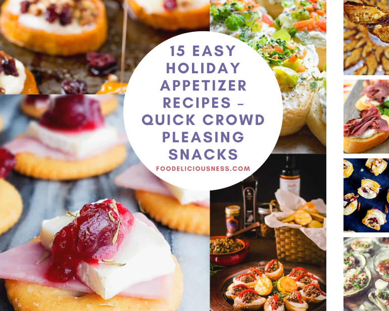 15 Easy Holiday Appetizer Recipes – Quick Crowd Pleasing Snacks featured