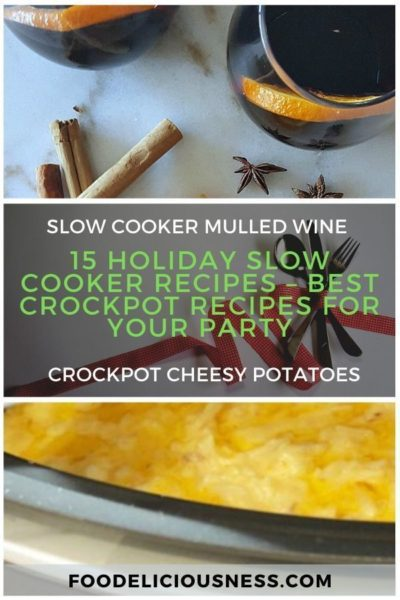 15 Holiday Slow Cooker Recipes – Best Crockpot Recipes for Your Party 1
