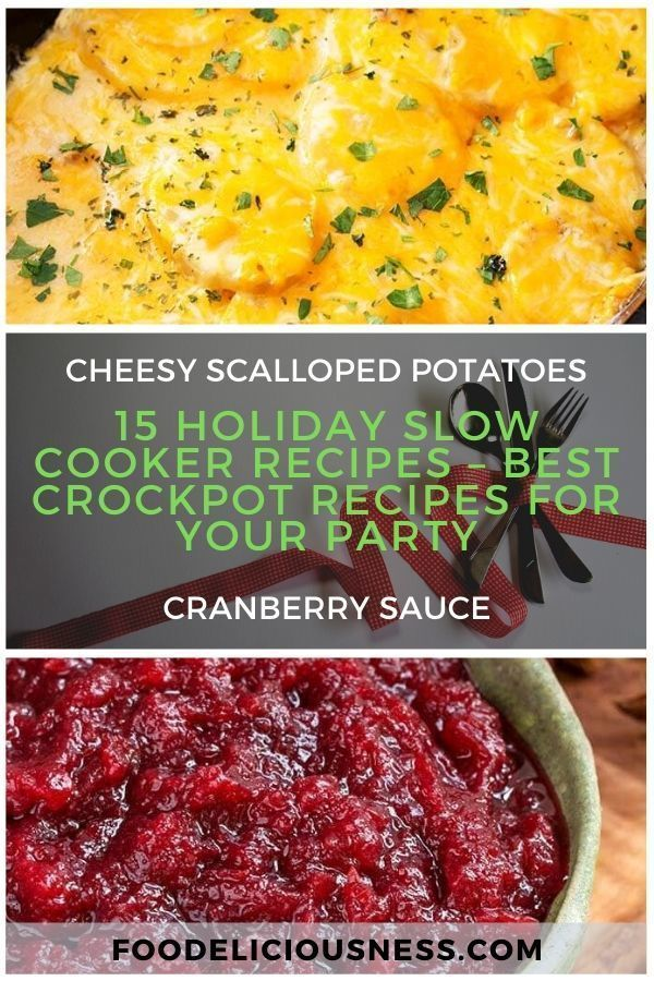 15 Holiday Slow Cooker Recipes – Best Crockpot Recipes for Your Party4