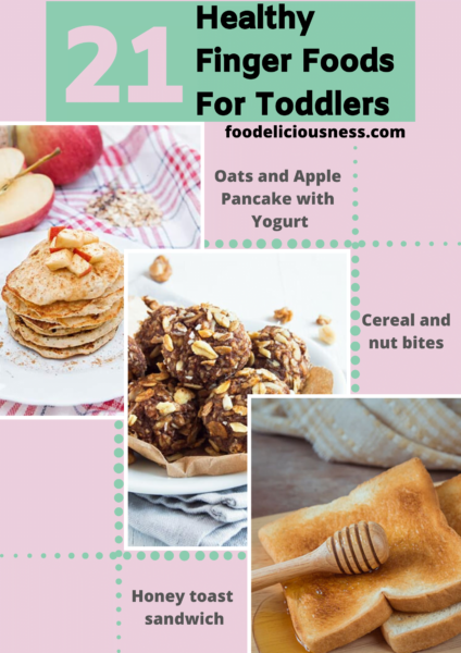 21 healthy finger foods for toddlers 7