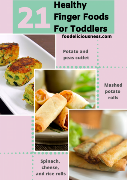 21 healthy finger foods for toddlers 9