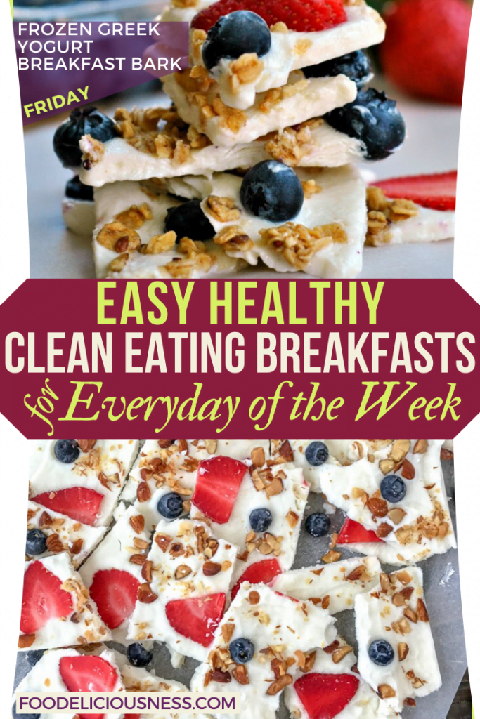 EASY HEALTHY CLEAN EATING BREAKFASTS Frozen Greek Yogurt Breakfast Bark