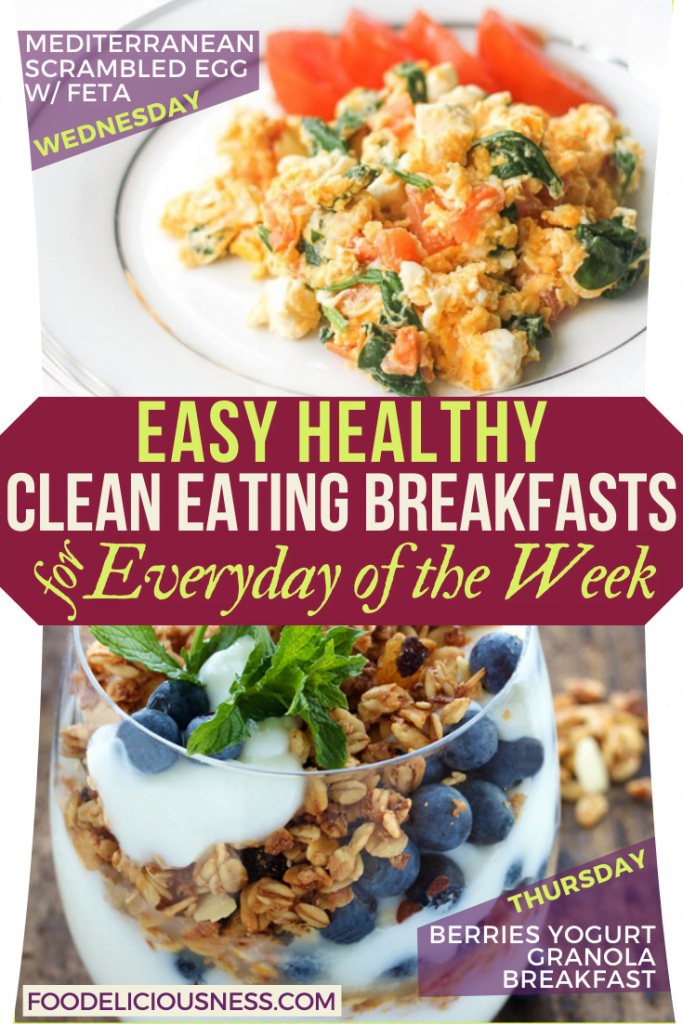 EASY HEALTHY CLEAN EATING BREAKFASTS Med Scrambled Eggs and Berries Yogurt granola