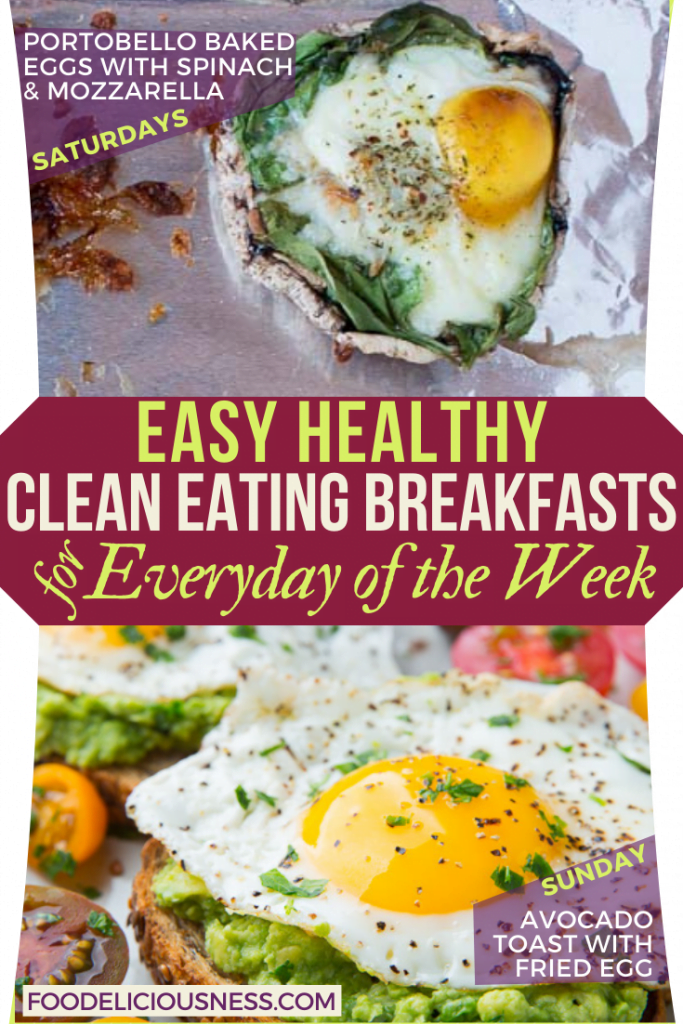EASY HEALTHY CLEAN EATING BREAKFASTS Portobello Baked Eggs and Avocado Toast with Fried E