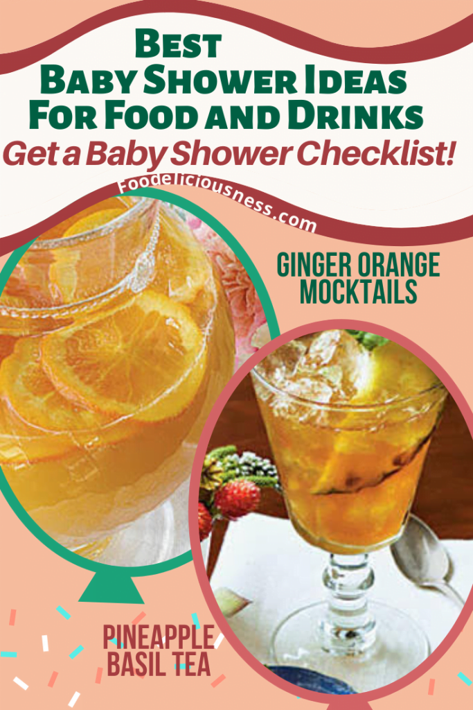 GINGER ORANGE MOCKTAILS AND PINEAPPLE BASIL TEA baby shower ideas