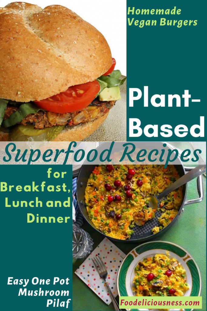 Plant=based superfood Homemade Vegan Burgers Easy One Pot Mushroom Pilaf