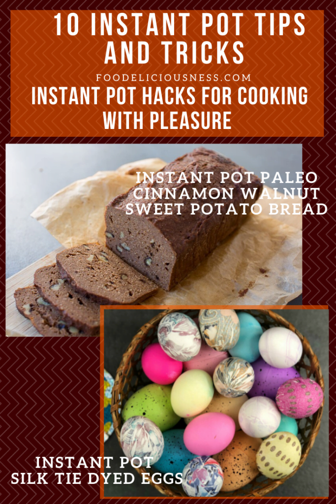 Instant Pot Paleo Cinnamon walnut sweet potato bread and silk tie dyed eggs