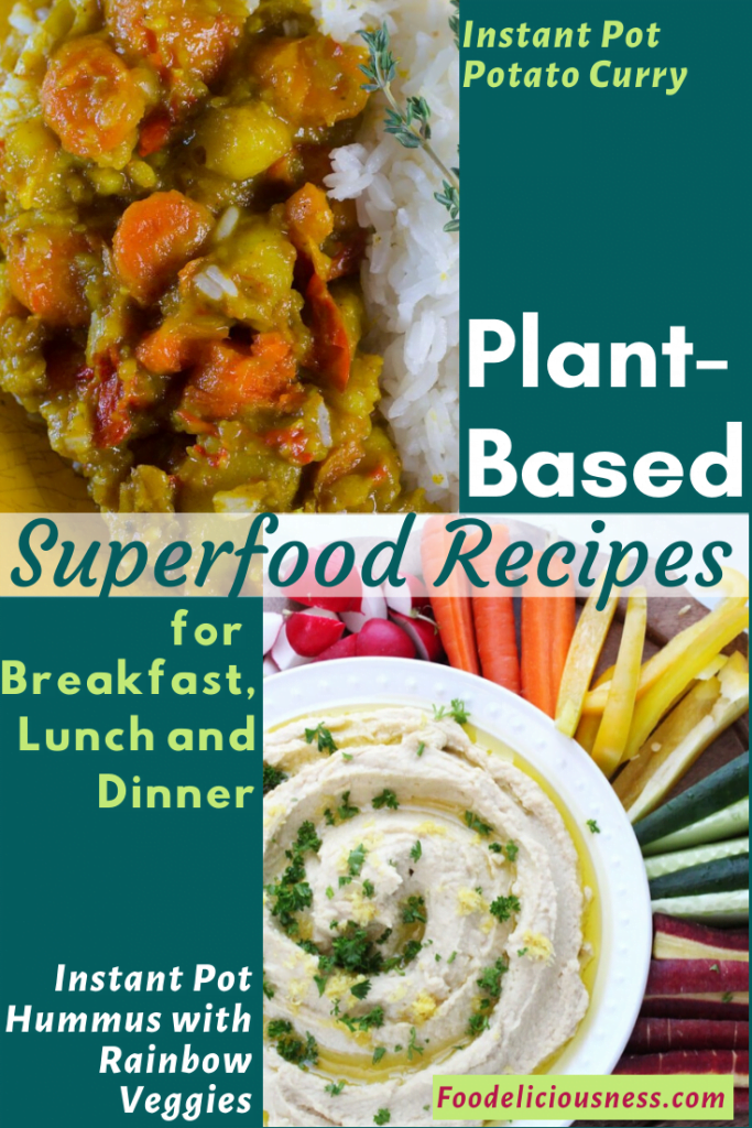 Plant-based suoerfood Instant Pot Potato Curry Instant Pot Hummus with Rainbow Veggies
