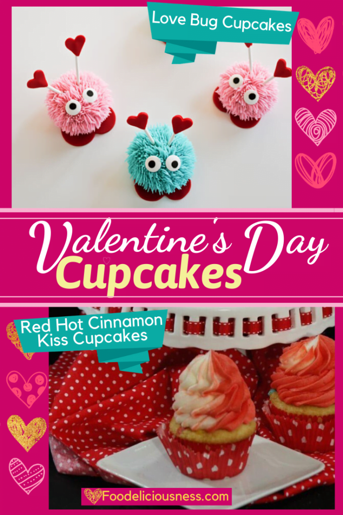 Lovebug Cupcakes and red hot cinnamon kiss cupcakes