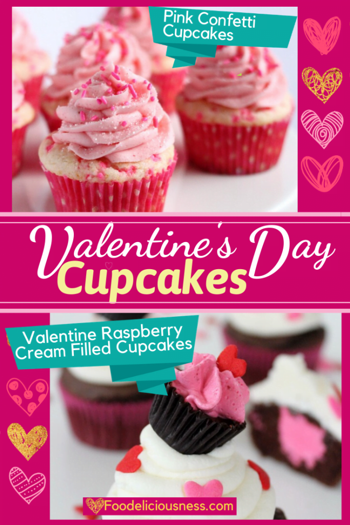 Pink Confetti Cupcakes and Valentine Raspberry Cream Filled Cupcakes