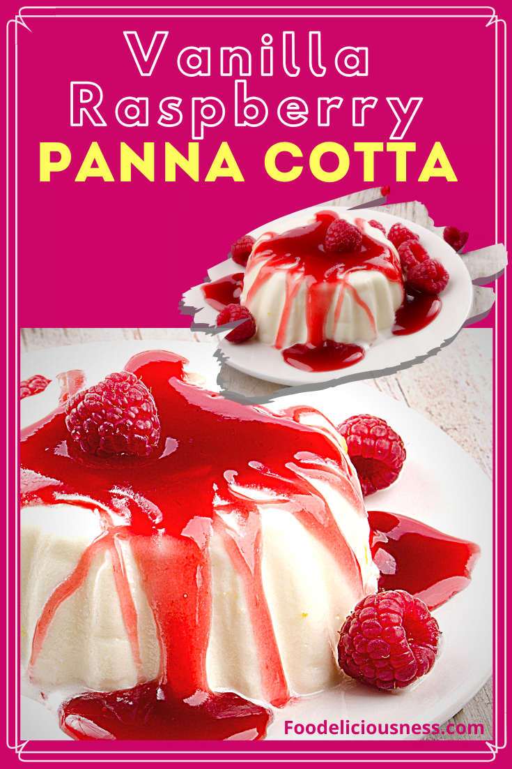 Just a look at the Vanilla Raspberry Panna Cotta, you know it is already yummy. Panna Cotta is an Italian dessert made up of gelatin and cream. The name itself means \'cooked cream.\' In spite of being fancy looking, it is just so easy to prepare. Furthermore, adding fruits into this already wonderful dessert will truly make it tastier such as this recipe. #Pannacotta #Raspberrydessert #Vanilladessert #VanillaRaspberrypannacotta @Foodeliciousness