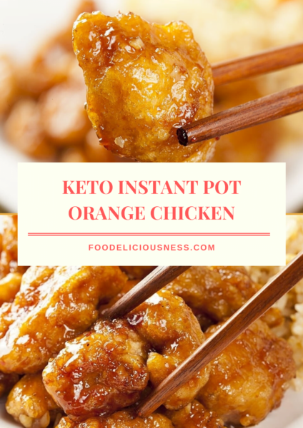 Keto Instant Pot Orange Chickenis a sweet and flavorful dish. This low carb orange chicken is made in instant pot, and with a delicious sauce. Also, it is easy to prep, for just 30 mins. #ketoinstantpotorangechickeneasy #ketoinstantpotrecipe #ketoorangechickenrecipe @foodeliciousness