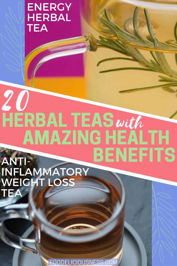 herbal teas with amazing health benefits Energy Herbal Tea and Anti inflammatory weight loss te