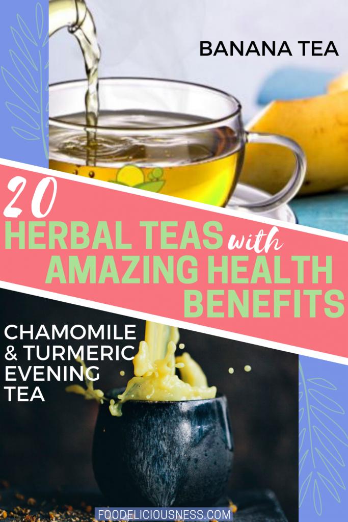 Herbal teas with amazing health benefits Banana Tea and Chamomile turmeric evening tea