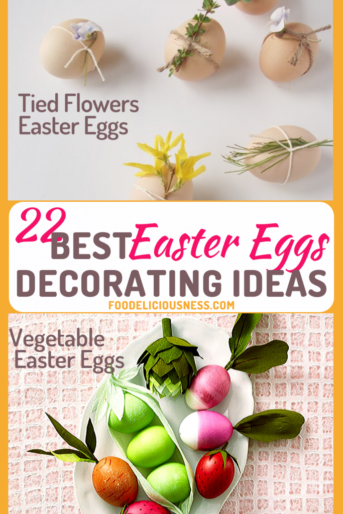 Best Easter Eggs Decorating Ideas Tied Flowers Easter Eggs and Vegetable Easter eggs