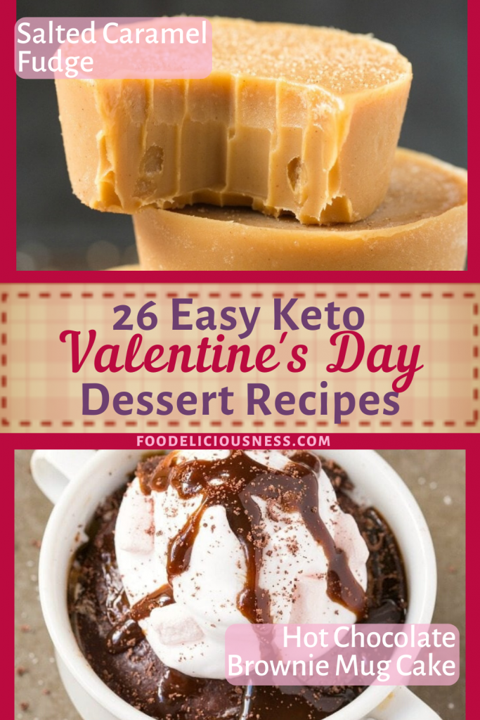 3 Easy Keto Valentines Day Dessert Salted Caramel Fudge Hot Chocolate Brownie Fudge