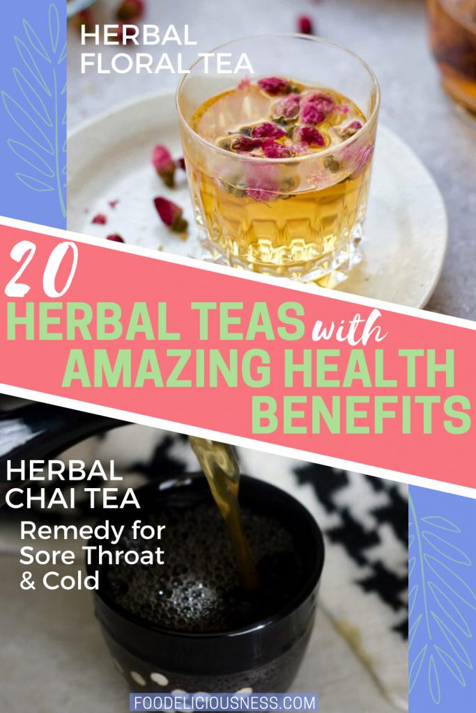 Herbal teas with amazing health benefits Herbal Floral Tea and Herbal Chai Tea