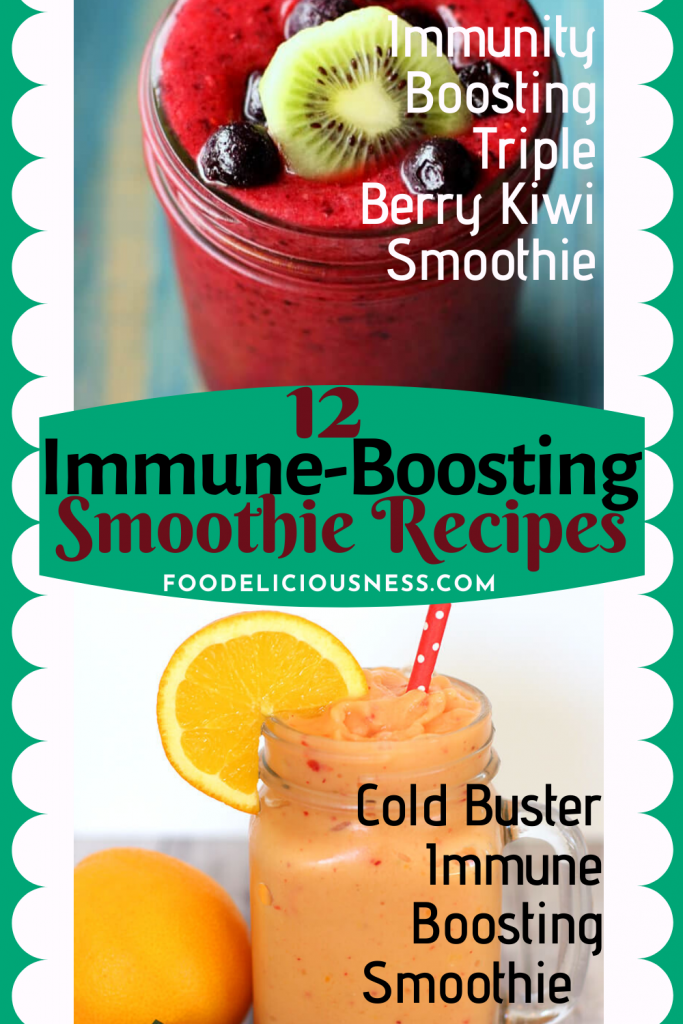 Immune Boosting Smoothie Recipes Immunity Boosting Triple Berry Kiwi Smoothie and Cold Buster Immune Boosting Smoothie