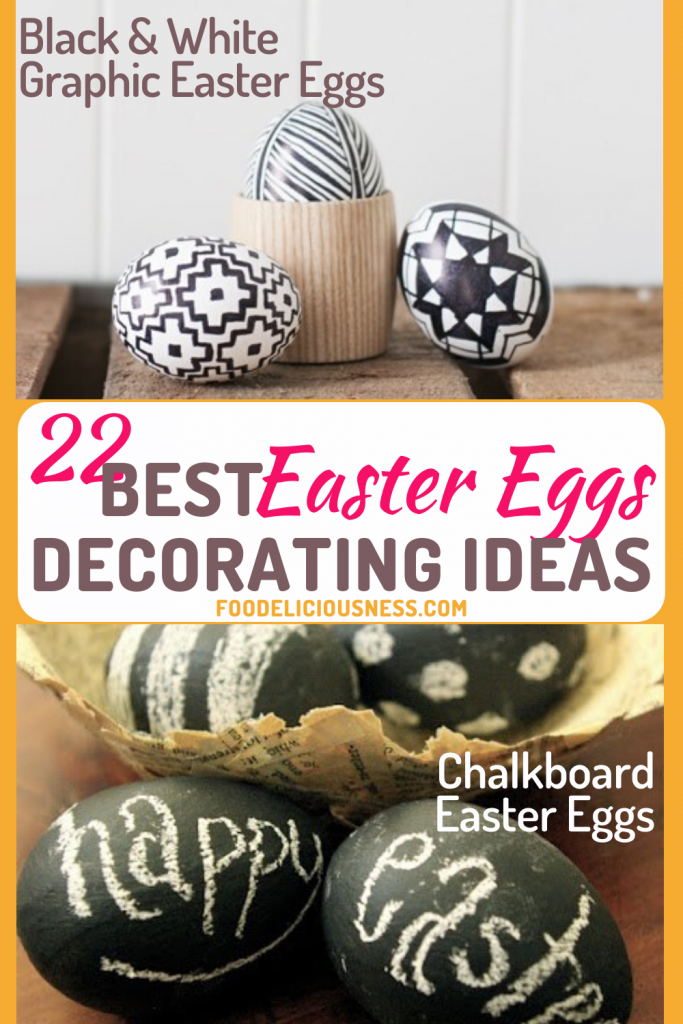 Best Easter Eggs Decorating Ideas Black white graphic easter eggs and Chalkboard easter eggs